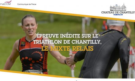 Triathlon de Chantilly : 1ère édition du Triathlon Mixte Relais !