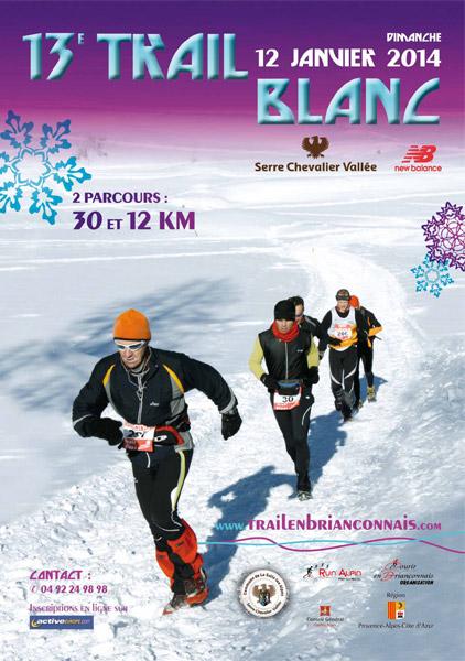 Rendez-vous dimanche sur le Trail Blanc à Serre Chevalier