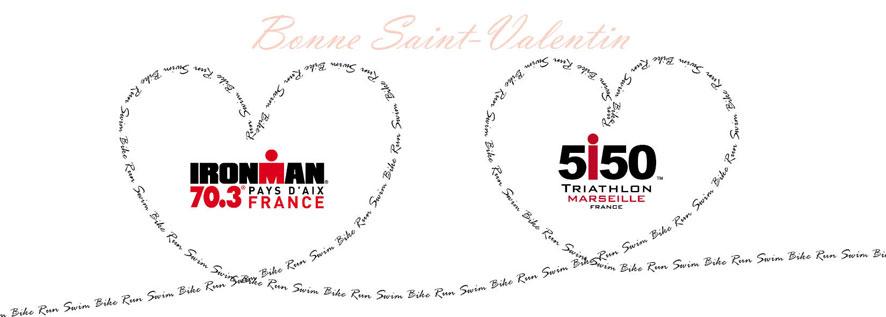 IRONMAN FRANCE : Pour la Saint Valentin… Surprenez le… Surprenez la