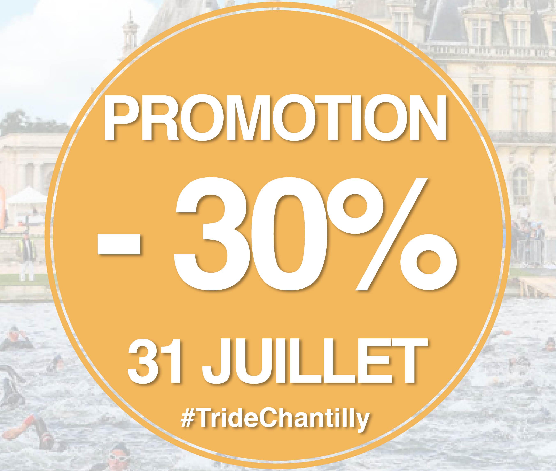 30% DE PROMOTION POUR LE TRIATHLON DE CHANTILLY LE 31 JUILLET