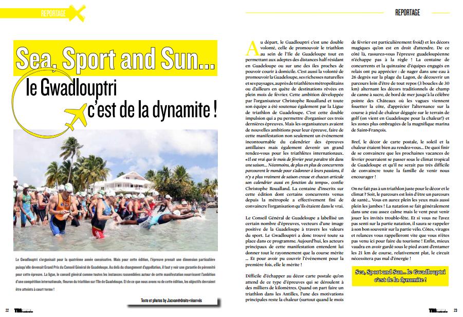 A lire dans TrimaX#138 : Sea, Sport and Sun…le Gwadlouptri c'est de la dynamite !