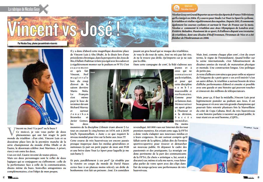 A lire dans TrimaX#139 : Vincent vs José !