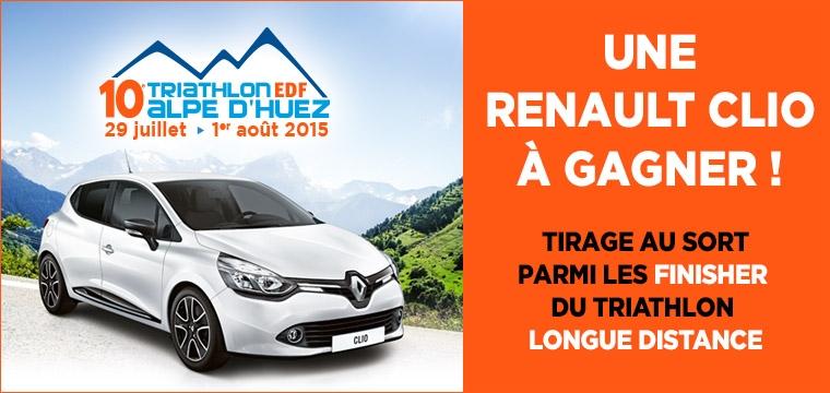 Triathlon de l'Alpe d'Huez: GRAND TIRAGE AU SORT DES 10 ANS : UNE RENAULT CLIO A GAGNER !!!