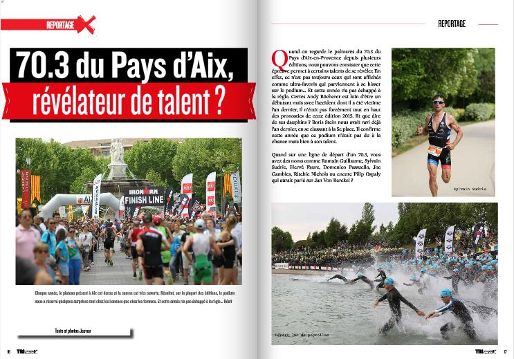 A lire dans TrimaX#140 : 70.3 du Pays d'Aix, révélateur de talent ?