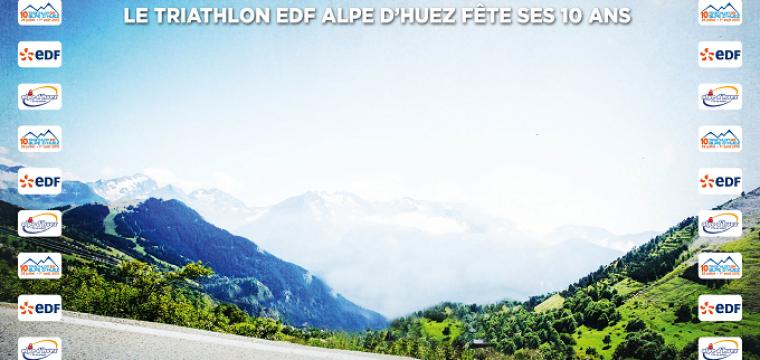 Le Triathlon de l'Alpe d'Huez fête ses 10 ans : C'EST GRACE A VOUS !