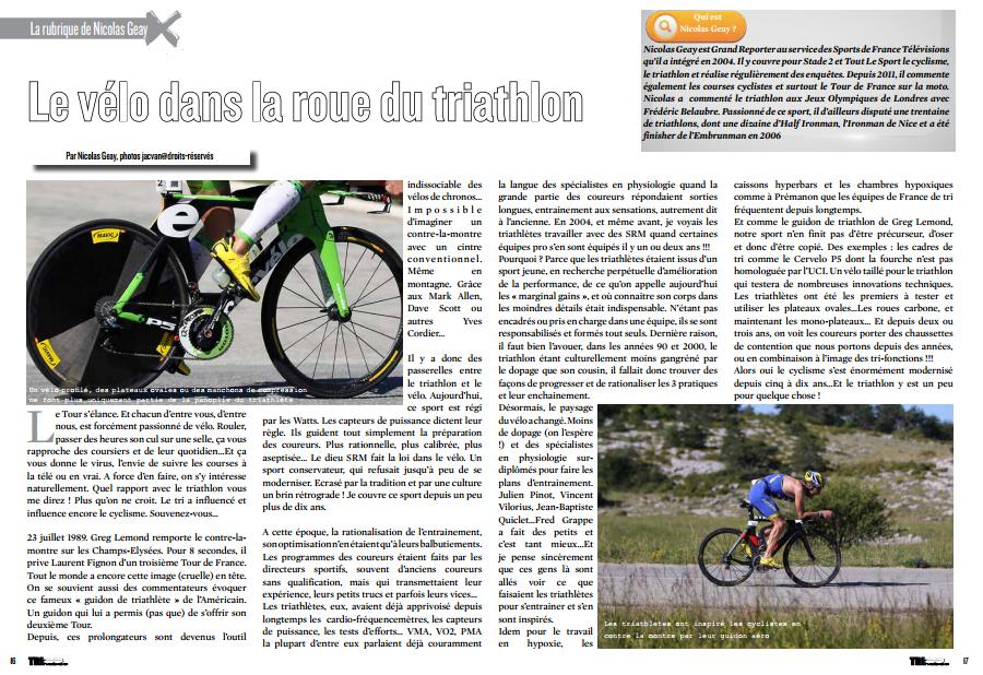 A lire dans TrimaX#142 : Le vélo dans la roue du triathlon