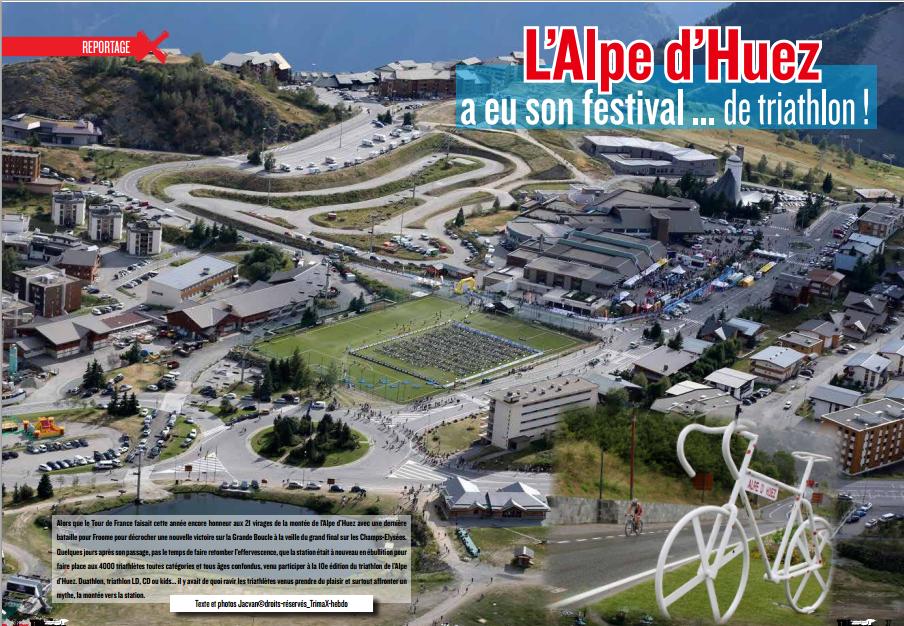 A lire dans TrimaX#143 : L'Alpe d'Huez a eu son festival … de triathlon !