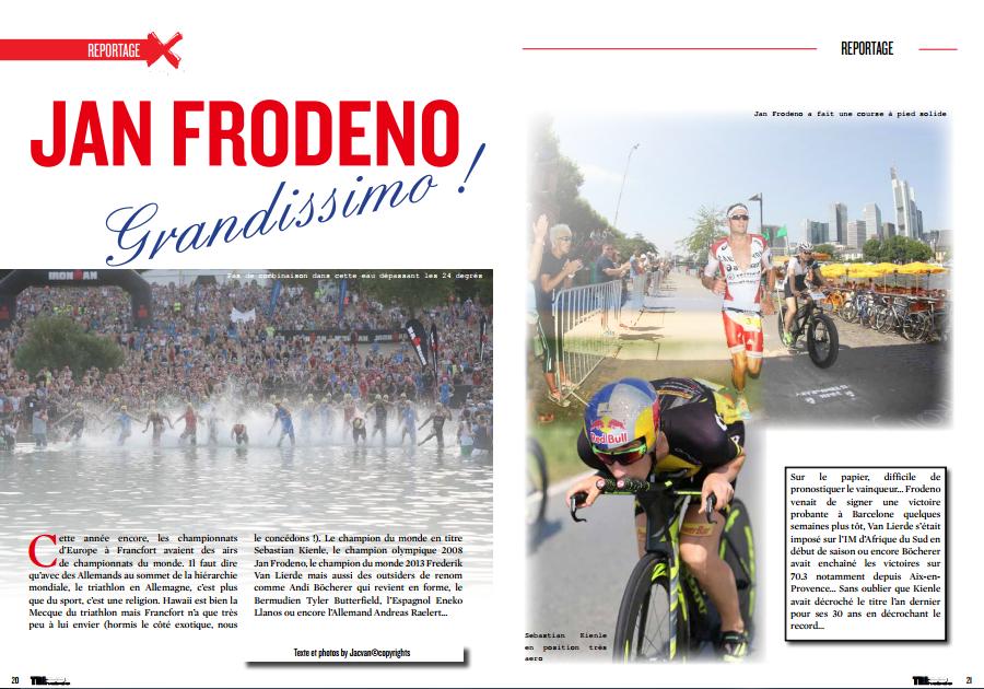 A lire dans TrimaX#143 : JAN FRODENO Grandissimo !