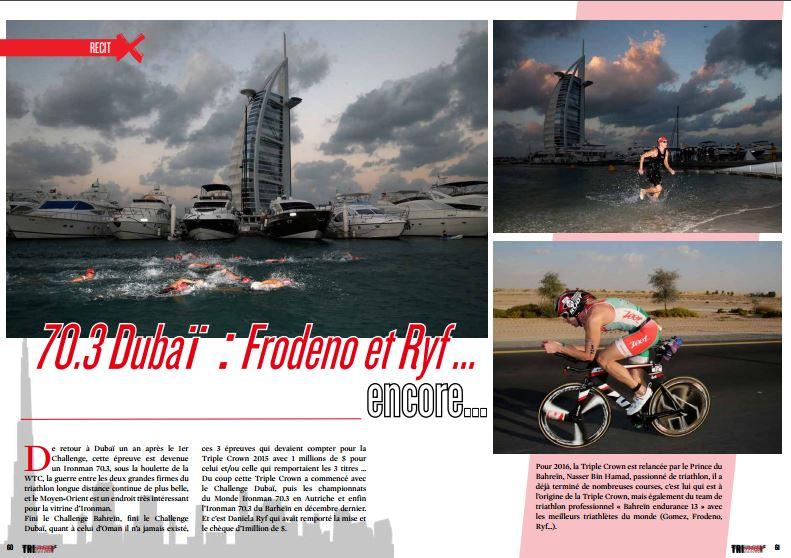 A lire dans TrimaX#150 : 70.3 Dubaï : Frodeno et Ryf … encore…