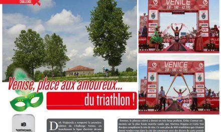 Découvrez dans TrimaX#154 : Venise, place aux amoureux…du triathlon !