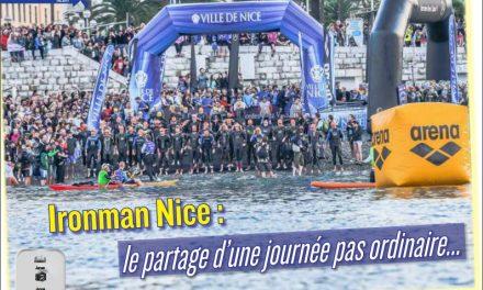 Retour sur l'Ironman Nice : le partage d'une journée pas ordinaire… dans TrimaX#154