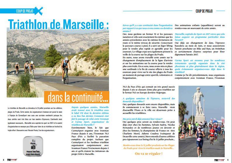 A lire dans TrimaX#154 : Triathlon de Marseille : dans la continuité…