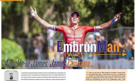 A lire dans TrimaX#156 : EmbrunMan : Appelez-le James, James Cunnama…