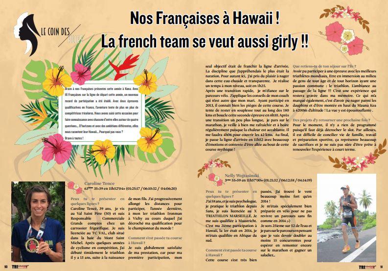 A lire dans TrimaX#158 : Nos Françaises à Hawaii ! La french team se veut aussi girly !!