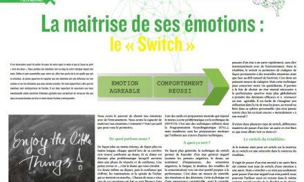 A lire dans TrimaX#158 : La maitrise de ses émotions : le « Switch »