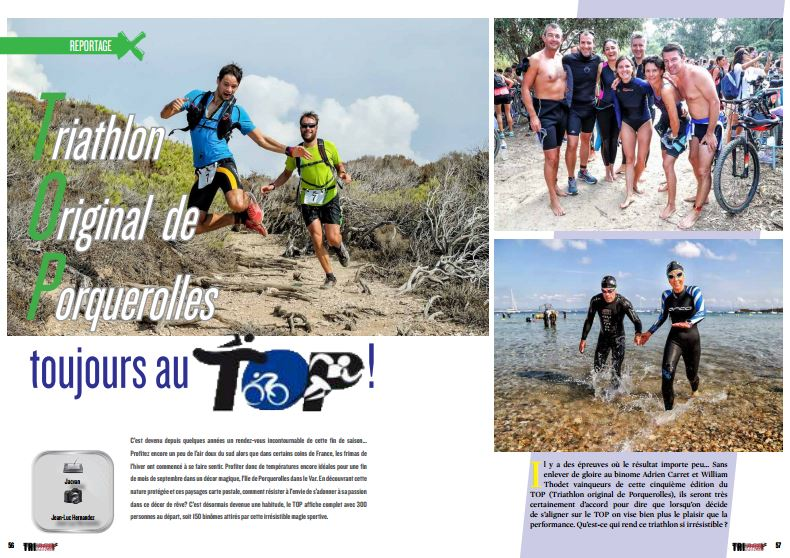 A lire dans TrimaX#158 : Triathlon Original de Porquerolles toujours au TOP !