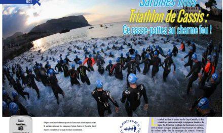 A lire dans TrimaX#158 : Triathlon de Cassis, ce casse-pattes au charme fou !