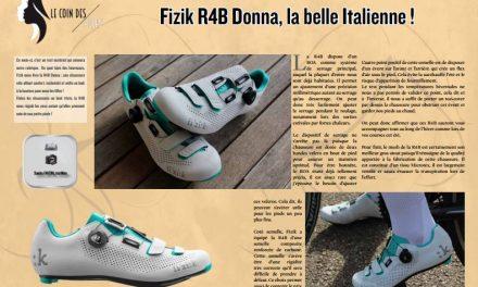 Découvrez dans TrimaX#161 : Fizik R4B Donna, la belle Italienne !