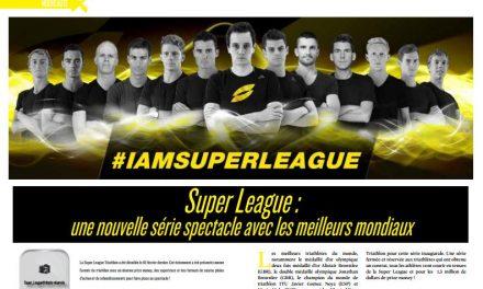 Découvrez dans TrimaX#161 la Super League