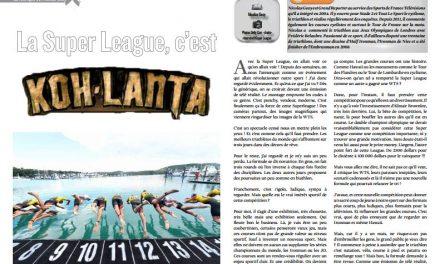 A lire dans TrimaX#162 : La Super League, c'est Koh Lanta