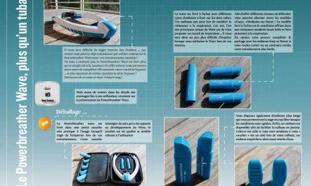 Retrouvez dans TrimaX#163  les tests matériels du mois : Le Powerbreather Wave, Chaussures Ekoi TR1 et Tralyx XL