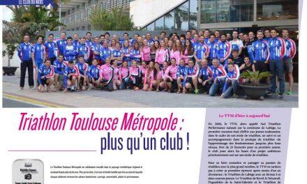 A découvrir dans TrimaX#163 : Triathlon Toulouse Métropole : plus qu'un club !