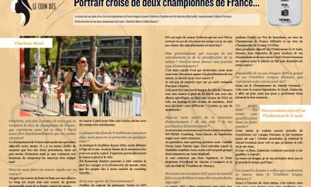 TrimaX#166 vous propose le portrait croisé de deux championnes de France…
