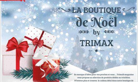 Besoin d'une idée cadeau, retrouvez dans TrimaX#170 la boutique de Noël de TrimaX