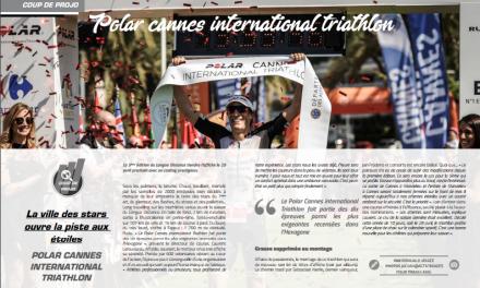A lire dans TrimaX#171 le coup de projo sur Polar Cannes International Triathlon