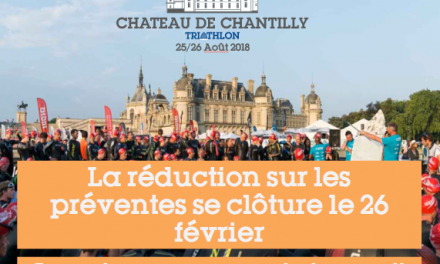 Chantilly : Dernière chance pour profiter des – 25% !