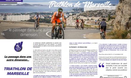 Coup de projo sur le Triathlon de Marseille dans le magazine TrimaX#171