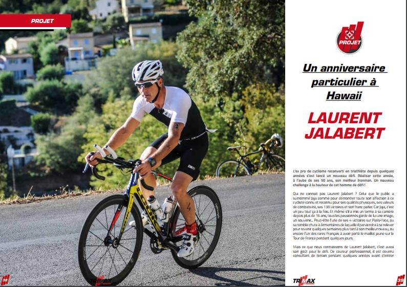 A lire dans TrimaX#172 : un anniversaire particulier à Hawaii pour Laurent Jalabert