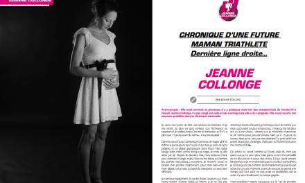 Dernière ligne droite pour Jeanne Collonge … à lire dans TrimaX#173
