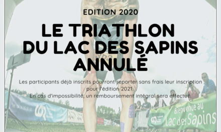 Annulation du Triathlon du Lac des Sapins